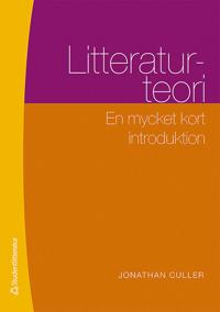 Litteraturteori : en mycket kort introduktion