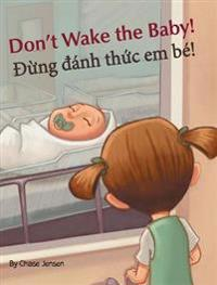 Don't Wake the Baby! / Dung Danh Thuc Em Be!