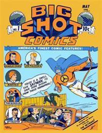 Big Shot Comics #1
