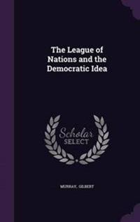 The League of Nations and the Democratic Idea
