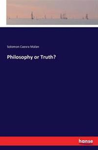 Philosophy or Truth?