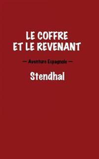 Le Coffre Et Le Revenant. Aventure Espagnole.