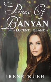 Prince of Banyan - Lucent Island