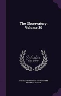 The Observatory, Volume 30