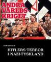 Hitlers terror i Nazityskland – Andra världskriget