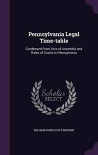 Pennsylvania Legal Time-Table