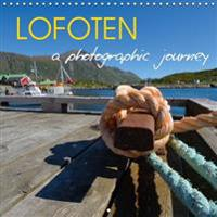 Lofoten a Photographic Journey 2017