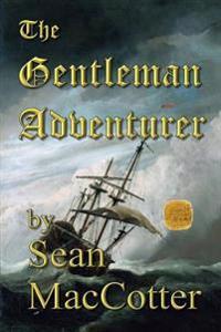 The Gentleman Adventurer