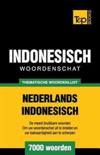 Thematische Woordenschat Nederlands-Indonesisch - 7000 Woorden