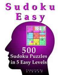 Sudoku Easy: 500 Sudoku Puzzles in 5 Easy Levels
