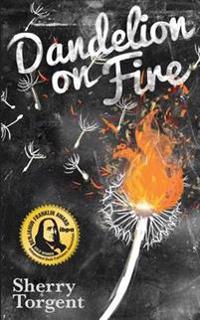 Dandelion on Fire: Greene Island Mystery, Book 1