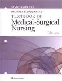 Study Guide for Brunner & Suddarth's Textbook of Medical-Surgical Nursing