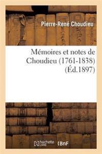 Memoires Et Notes de Choudieu 1761-1838