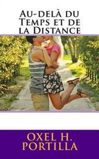 Au-Delà Du Temps Et de la Distance