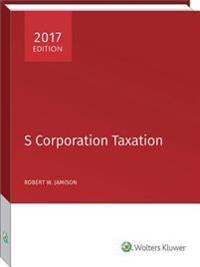 S Corporation Taxation (2017)