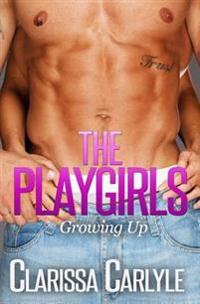 The Playgirls 2: Growing Up