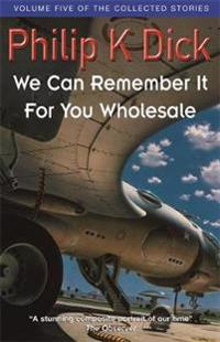 We Can Remember It For You Wholesale