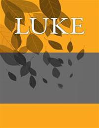 Luke: Personalized Journals - Write in Books - Blank Books You Can Write in