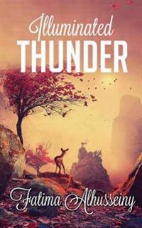 Illuminated Thunder: Words to Be Cherished