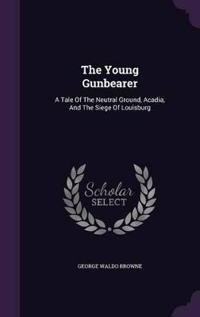The Young Gunbearer