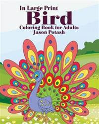 Bird Coloring Book for Adults ( in Large Print)
