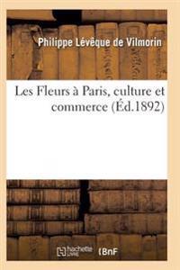 Les Fleurs a Paris, Culture Et Commerce