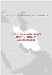 Security and Bilateral Issues Between Iran and Its Arab Neighbors