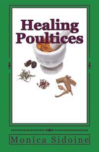 Healing Poultices