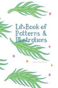 Little Book of Patterns and Illustrations