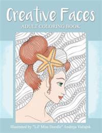 Creative Faces: Adult Coloring Book (Lil' Miss Doodle)
