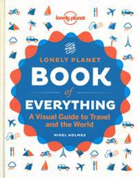 Lonely Planet the Book of Everything