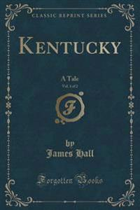 Kentucky, Vol. 1 of 2