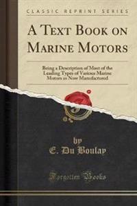 A Text Book on Marine Motors
