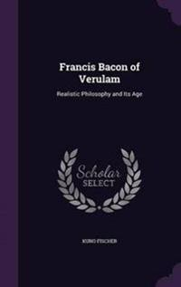 Francis Bacon of Verulam