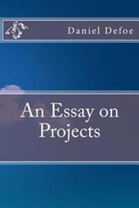 Defoe essay on projects