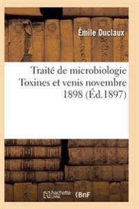 Trait� de Microbiologie Diastases, Toxines Et Venis Novembre 1898