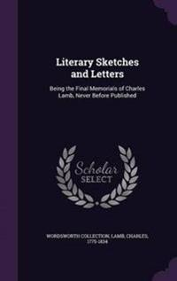 Literary Sketches and Letters