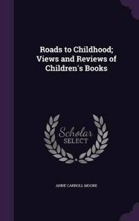 Roads to Childhood