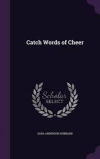 Catch Words of Cheer