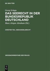 Das Seerecht in Der Bundesrepublik Deutschland, Seehandelsrecht