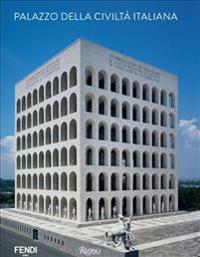 Palazzo della civilta italiana mario piazza franco la for Palazzo della civilta italiana fendi