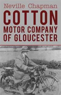 Cotton Motor Company of Gloucester