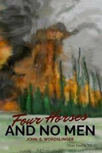 Four Horses & No Men (Olan L. Smith Art Edition)