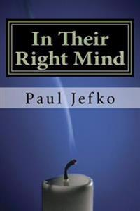 In Their Right Mind: Musings on Faith and Religion