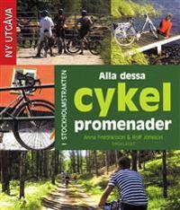Alla dessa cykelpromenader : i Stockholmstrakten