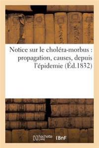 Notice Sur Le Chol�ra-Morbus