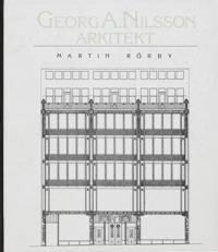 Georg A. Nilsson : Arkitekt