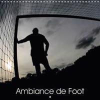Ambiance De Foot 2017