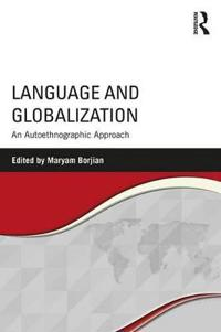 Language and Globalization: An Autoethnographic Approach