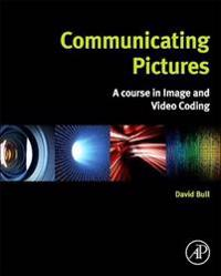 Communicating Pictures: a Course in Image and Video Coding